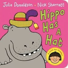 Hippo Has a Hat by Donaldson, Julia