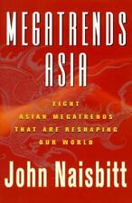 Megatrends Asia 8 Asian Megatrends That Are Reshaping Our World John Naisbitt