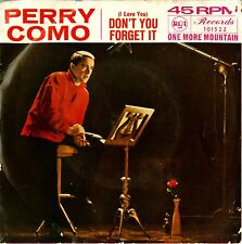 "PERRY COMO - I LOVE YOU, DON'T YOU FORGET IT 7"" Vinyl E.P. AUSTRALIAN Excellent+"