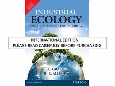 Industrial Ecology and Sustainable Engineering by B. R. Allenby and T. E. Gra...