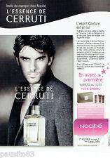 PUBLICITE ADVERTISING 115  2009  CERRUTI parfum eau de toilette homme L'ESSENCE