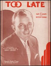 BING CROSBY early song TOO LATE first radio show FIFTEEN MINUTES WITH BING 1931