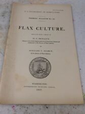 US DEPARTMENT OF AGRICULTURE FARMERS BULLETIN Flax Culture Feb 28 1907