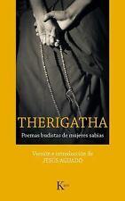 Therigatha : Poemas Budistas de Mujeres Sabias by Jesús Aguado (2018, Paperback)