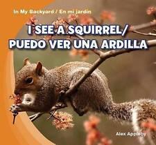 I See a Squirrel / Puedo ver una ardilla (In My Backyard / en mi jardin) (Englis