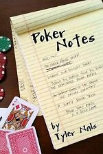 NEW Poker Notes by Tyler Nals