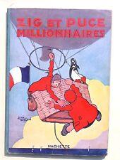 SAINT-OGAN. Zig Puce Millionnaires.  Hachette 1928. EO. TBE