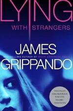Lying with Strangers by James Grippando (2007, Hardcover)