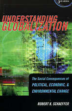 Understanding Globalization: The Social Consequences of Political, Economic, and