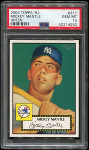 2006 Topps '52 #311 Mickey Mantle Green Background PSA 10 GEM MINT NY Yankees SP