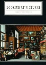 Looking at Pictures (Cambridge Introduction to the History of Art) by Susan Wood