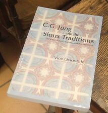 CG JUNG and the SIOUX TRADITIONS Deloria 2009 SIGNED FIRST Free US Shipping