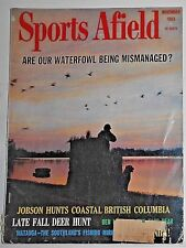 "1963 Sports Afield Magazine Strip Mine Menace ""NOVEMBER Issue"" Many Articles"