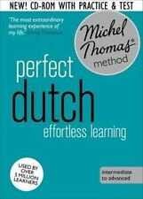 Perfect Dutch Intermediate Course: Learn Dutch with the Michel Thomas Method by Els Van Geyte (CD-Audio, 2014)