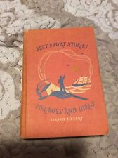 Vintage Hardcover Book Best Short Stories For Boys And Girls 1941 Bernice Leary