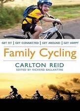 Family Cycling (Richard's Cycle Books), Carlton Reid, Very Good Book