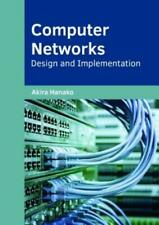 Computer Networks: Design and Implementation