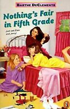Nothing's Fair in Fifth Grade DeClements, Barthe Paperback