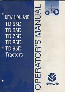 New Holland TD55D TD65D TD75D TD85D TD95D Operator's Manual