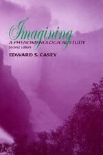 Imagining: A Phenomenological Study (Studies in Phenomenology and Existential Ph