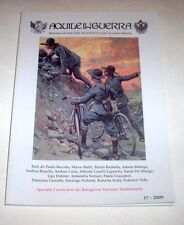 WWI Aquile in Guerra Rassegna Società Studi Storica Guerra Bianca  n° 17 - 2009