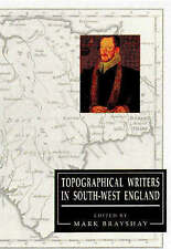 Topographical Writers in South-West England by University of Exeter Press