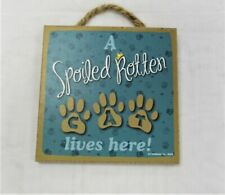 """New listing Wooden Cat Sign """" A Spoiled Rotten Cat Lives Here """" Kitty Cat Mothers Day Gift"""