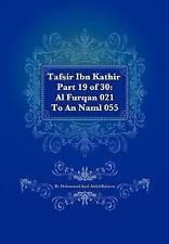NEW Tafsir Ibn Kathir Part 19 of 30: Al Furqan 021 To An Naml 055 (Volume 19)