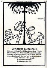 Ivo Puhonny Palmin u. Palnona für besser situierte...Histor.Künstlerwerbung 1910