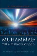 The Messenger of God: Muhammad by Gülen, M. Fethullah