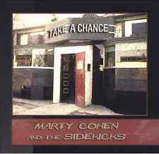 Marty Cohen and The Sidekicks • TAKE A CHANCE • new CD•ships free in US/ship WW