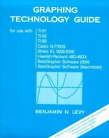Graphing Technology Guide (for use with TI-81, TI-82... by Benjamin N. Levy Book