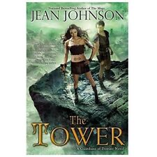 The Tower - A Guardians Of Destiny Novel by Jean Johnson SC new