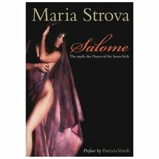 Salome : The Myth, the Dance of the Seven Veils by Maria Strova (2013,...