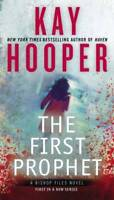 First Prophet (A Bishop Files Novel) by Hooper, Kay