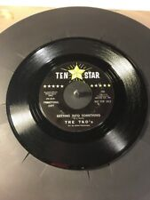 The TkO'S Getting Into Something 2 Sided 45 Record A Ten Star Promotional Copy