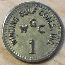 Winding Gulf Coals, Inc 1 Cent Coal Scrip Token, Winding Gulf WV (#X18)