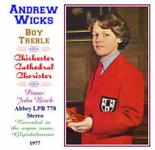 Andrew Wicks Boy Soprano - Treble - Chichester Cathedral Chorister - 1977