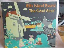 ELLIS ISLAND SOUND - THE GOOD SEED - 20 TRK CD - PETE ASTOR - WEATHER PROPHRETS