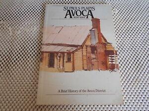ST. PAULS PLAINS AVOCA 1834-1984 A Brief History of the Avoca District, Tasmania