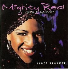 Branner, Djola, Mighty Real: A Tribute Yo Sylvester, New
