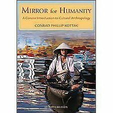 Mirror for Humanity : A Concise Introduction to Cultural Anthropology by Conrad