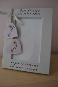 """Personalised handmade photo frame BEST FRIENDS ARE NEVER APART gift 6 x4"""""""