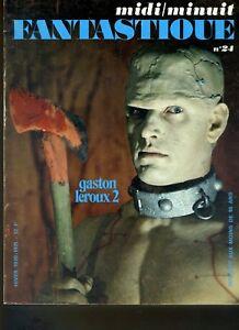 (206A) Midi Minuit Fantastique N° 24 hiver 1970/1971 Gaston Leroux 2