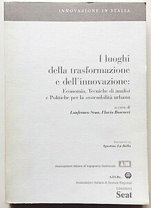 Senn Boscacci I luoghi della trasformazione e dell'innovazione Ediz. SEAT 1998