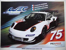 CARD WEC / LE MANS SERIES SPA 2014 : PROSPEED PORSCHE / COLLARD
