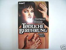 THOMAS TESSIER TÖDLICHE BERÜHRUNG HORROR ROMAN BUCH