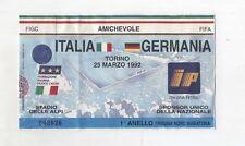 Biglietto Ticket ITALIA GERMANIA 1992 Torino Stadio delle Alpi 25 marzo Calcio