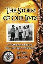 NEW The Storm of Our Lives: A Vietnamese Family's Boat Journey to Freedom