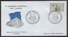 FRANCE EUROPA  10th EUROPEAN CONGRESS OF LEISURE  FDC  STRASBOURG  14-11-1971